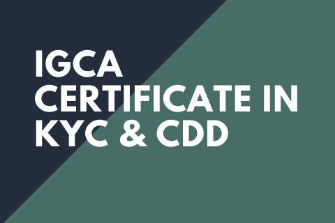 KYC and CDD Certificate (IGCA Level 3)