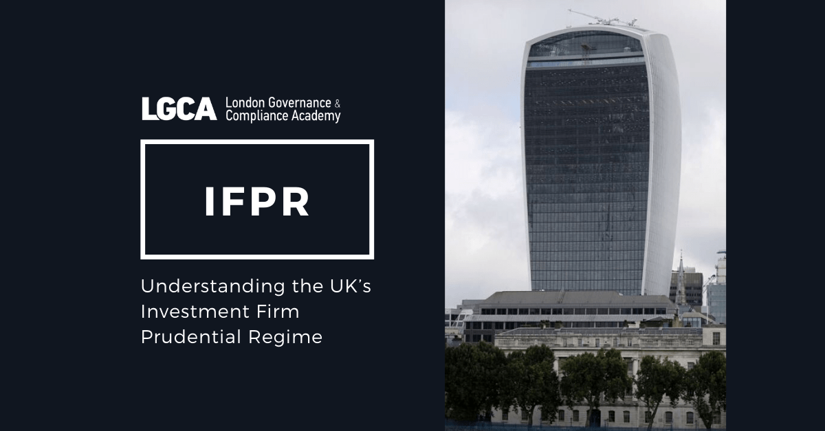 Understanding the UK's Investment Firm Prudential Regime (IFPR)